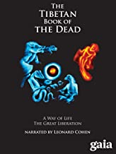 The Tibetan Book of the Dead - Part 1: The Way of Life