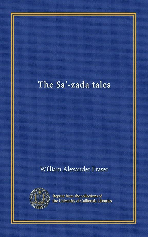 まだ腐った胚The Sa'-zada tales
