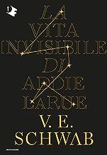 La vita invisibile di Addie La Rue (Italian Edition)