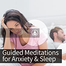 Guided Meditation for Anxiety and Sleep