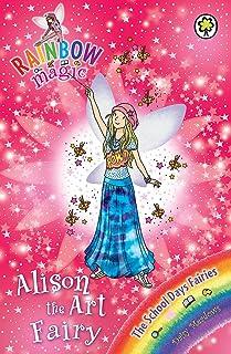 Rainbow Magic: Alison the Art Fairy: The School Days Fairies Book 2