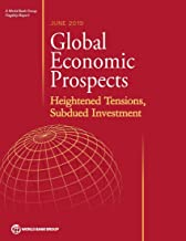 Global Economic Prospects, June 2019: Heightened Tensions, Subdued Investment