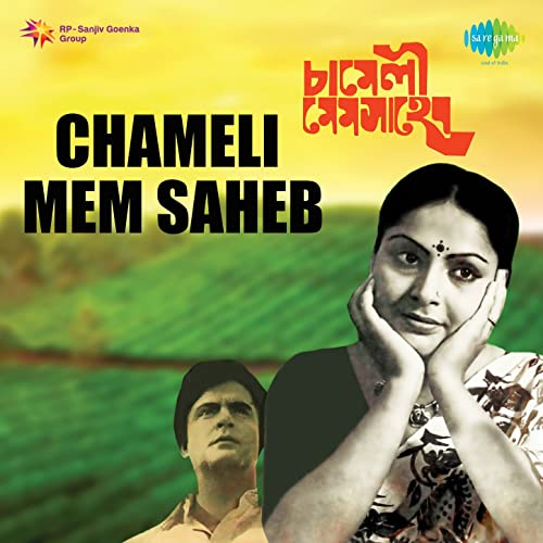 Chameli Mem Saheb (Original Motion Picture Soundtrack)