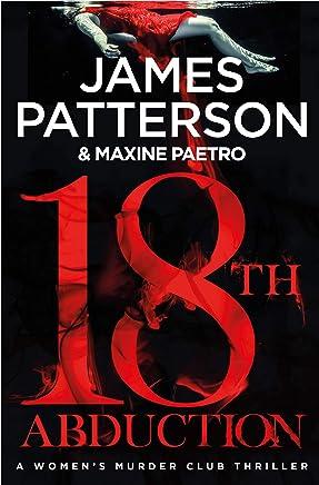 18th Abduction: (Women's Murder Club 18) (Women's Murder Club) (English Edition)