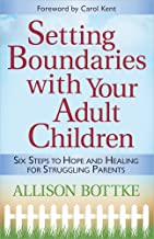 Best setting boundaries with your adult children Reviews