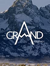 A Grand Journey