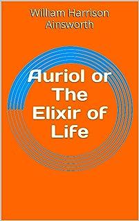 Auriol or The Elixir of Life