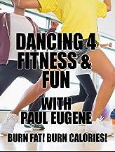 Dancing 4 Fitness & Fun