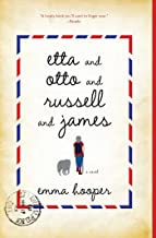 Etta and Otto and Russell and James: A Novel