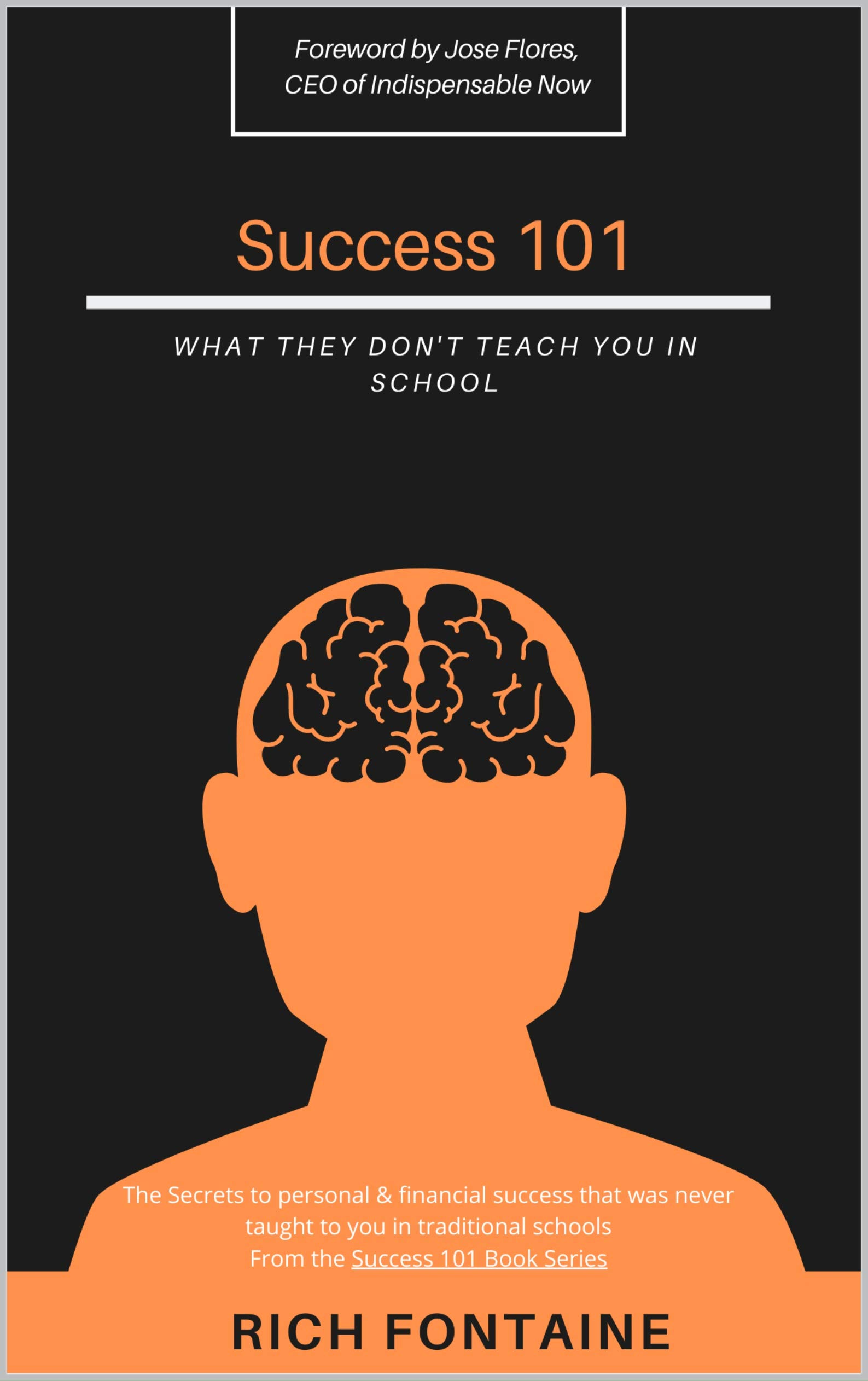 Success 101: What they don't teach in school