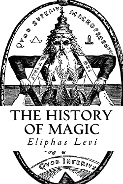 The History of Magic: (A Timeless Classic)