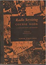 Radio Servicing Course Book in Twenty-Two Lessons - For Home Study