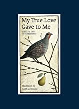 My True Love Gave to Me: Twelve Days of Christmas