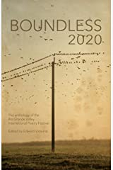 Boundless 2020: the official anthology of the Rio Grande Valley International Poetry Festival Paperback