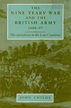 The Nine Years' War and the British army 1688–97: The operations in the low countries