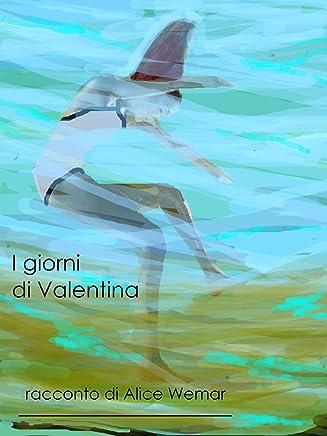 I Giorni di Valentina