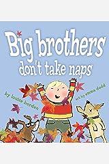 Big Brothers Don't Take Naps Kindle Edition