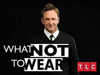 What Not To Wear Season 4