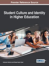Student Culture and Identity in Higher Education (Advances in Higher Education and Professional Development)
