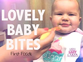 Lovely Baby Bites - First Foods