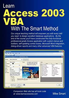 Learn Access 2003 VBA With The Smart Method