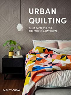 Urban Quilting: Quilt Patterns for the Modern-Day Quilter