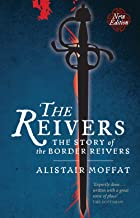 Best the reivers the story of the border reivers Reviews