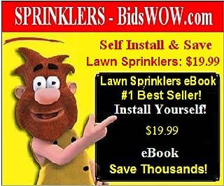 Setup Your Lawn Sprinklers Yourself eBook - Sprinkler System Self Install (English Edition)