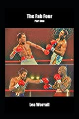 The Fab Four Part One (Boxing's Last Golden Era) Paperback