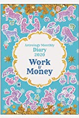 Work&Money Astrology Monthly Diary 2020 Diary