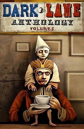 Dark Lane Anthology: Volume Five (English Edition)