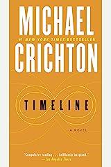 Timeline: A Novel Kindle Edition