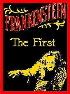 Frankenstein the First