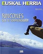 Rincones que te sorprenderán: 16 (Euskal Herria)