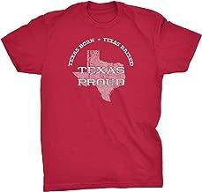 Texas Born - Texas Raised - Texas Proud - Lone Star State T-Shirt