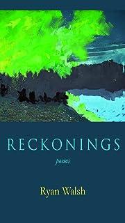 Reckonings: Poems
