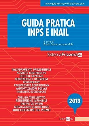 Guida Pratica INPS/INAIL (Sistema Frizzera)