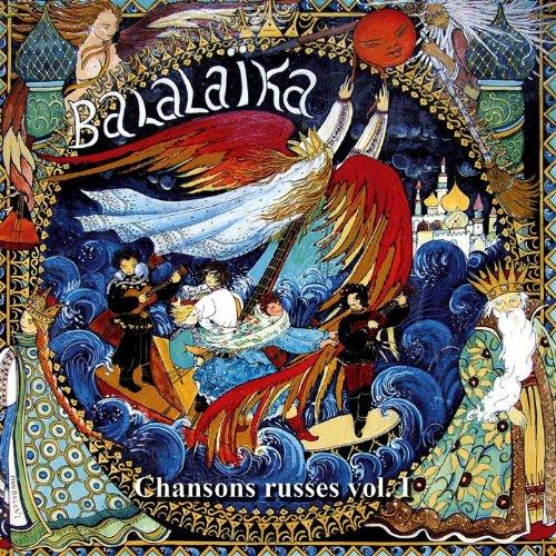 Balalaika : chansons russes, vol. 1