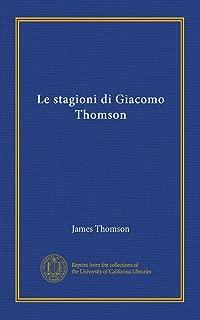 Le stagioni di Giacomo Thomson (Vol-1) (Italian Edition)