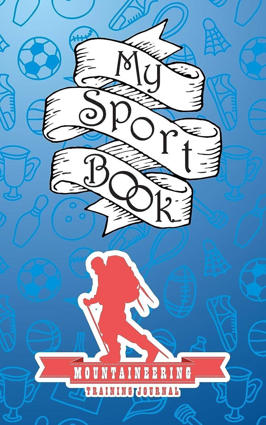 哲学的橋責任My sport book - Mountaineering training journal: 200 pages with 5