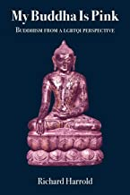 My Buddha Is Pink: Buddhism from a LGBTQI perspective