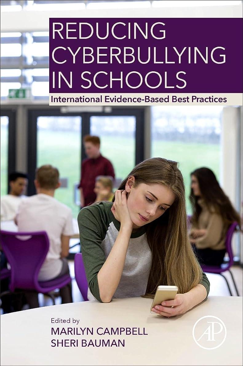 堀小説フラスコReducing Cyberbullying in Schools: International Evidence-Based Best Practices