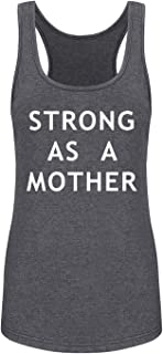 GROWYI Funny Workout Tank Tops Racerback for Women-Strong As A Mother Womens Humor Saying Fitness Gym Sleeveless Shirts