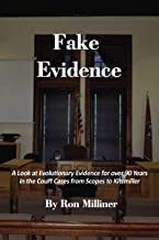 Fake Evidence: A Look at Evolutionary Evidence for over 90 Years in the Court Cases from Scopes to Kitzmiller