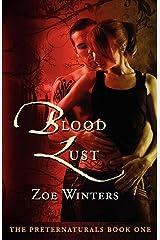 Blood Lust (Preternaturals Book 1) Paperback