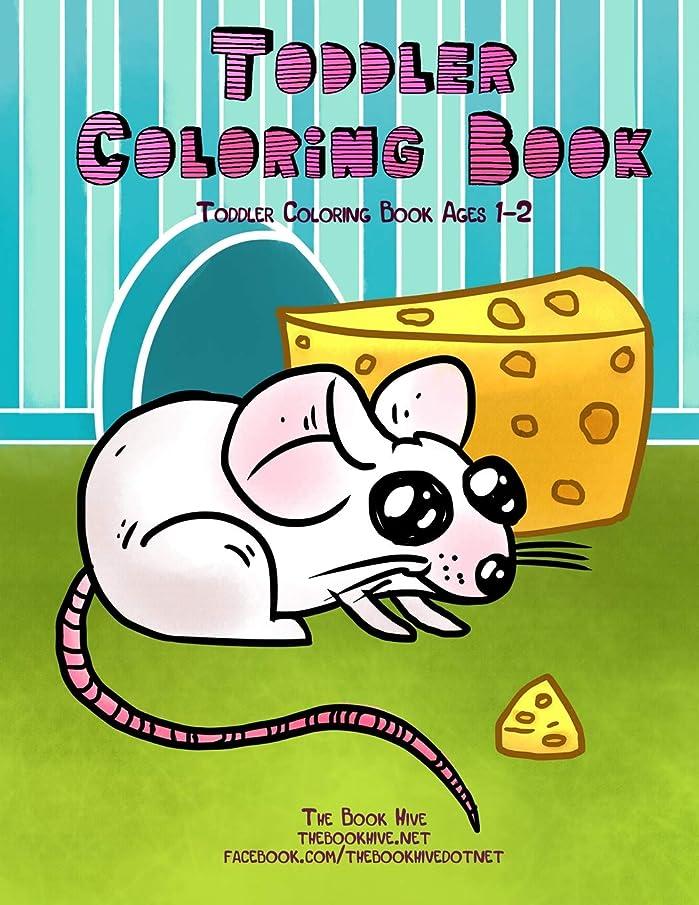ミスデコードする頭痛Toddler Coloring Book: Toddler Coloring Books Ages 1-2 (Toddler Handwriting Practice Workbooks Games Educational Toys for Boys Girls Age 1 2 3 4 5 year olds)