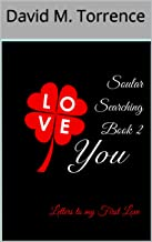 Soular Searching Book 2: Letters to my First Love