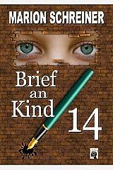 Brief an Kind 14 Kindle Ausgabe