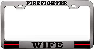 Custom Brother - FIREFIGHTER WIFE US Firefighter Chrome Steel Metal License Plate Frame Auto Car SUV Tag Holder