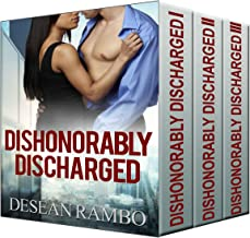 Dishonorably Discharged: The Complete Story (Parts 1, 2, & 3) (English Edition)